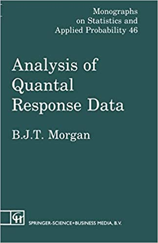 Analysis of Quantal Response Data (Monographs on Statistics and