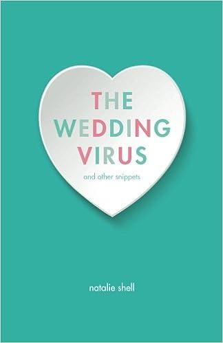 The Wedding Virus and Other Snippets: Amazon.es: Shell, Natalie: Libros en idiomas extranjeros