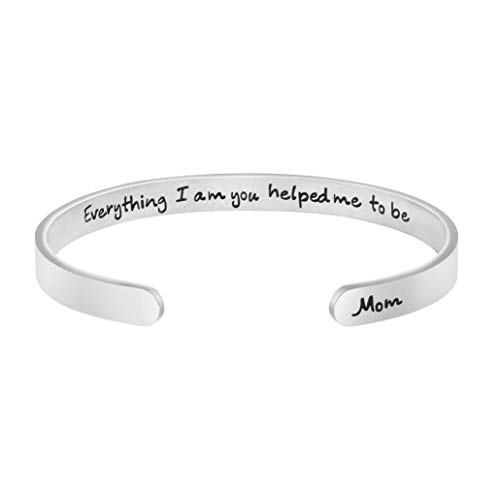 Joycuff Gift for Mother Mon Gratitude Bracelet Encouragement Cuff Bangle Engraved Everything i am You Helped me to be