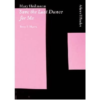 [(Mary Heilmann: Save the Last Dance for Me )] [Author: Terry R. Myers] [Jun-2007] PDF