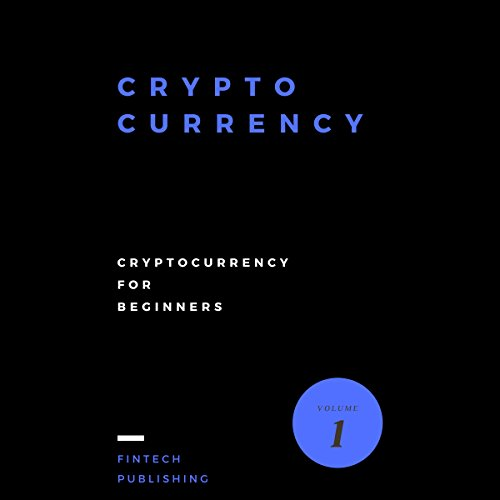 Cryptocurrency: Cryptocurrency for Beginners