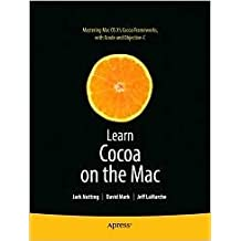 Learn Cocoa on the Mac 1st (first) edition Text Only