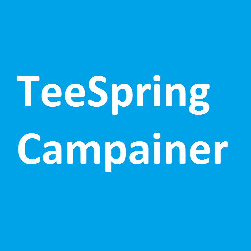 TeeSpring Campaigner from ManJaval Technologies