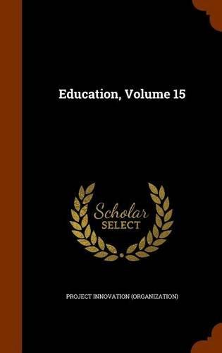 Download Education, Volume 15 pdf epub