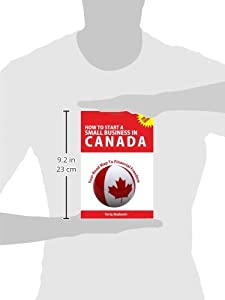 How to Start a Small Business in Canada - Your Road Map to Financial Freedom by Self-Help Publishers
