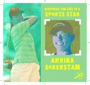 Anika Sorenstam (Discover the Life of a Sports Star (Hardcover)) Text fb2 ebook