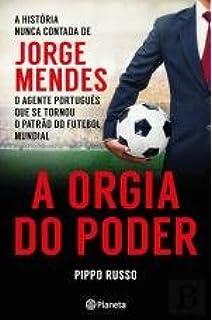 A Orgia do Poder (Portuguese Edition)