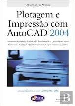 Plotagem e Impressão com Autocad 2004: Amazon.es: vv.aa ...