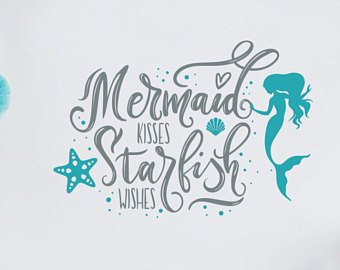 Wall Decal Mermaid Kisses Starfish Wishes Quote Wall Decals Nursery Mermaid Wall Decal Under the Sea Wall Decal