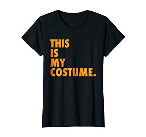 Womens Original This Is My Costume Shirt | Funny Halloween Shirt Medium Black