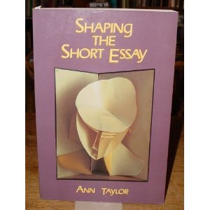 Shaping the Shorter Essay