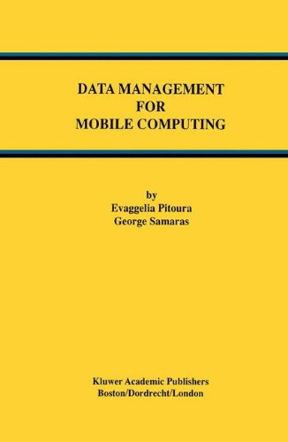 Data Management for Mobile Computing (Advances in Database Systems)