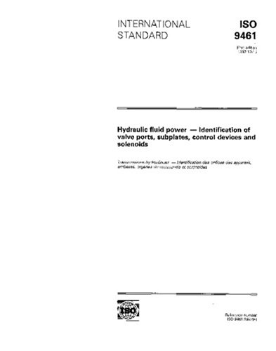 (ISO 9461:1992, Hydraulic fluid power -- Identification of valve ports, subplates, control devices and solenoids)
