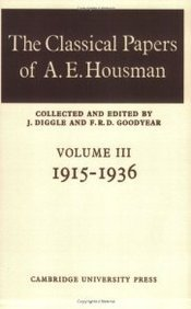 The Classical Papers of A. E. Housman: Volume 3 1915-1936 (v. 3) pdf