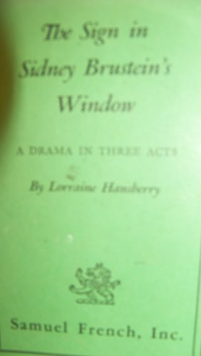 Books : The Sign in Sidney Brustein's Window: A Drama in Three Acts
