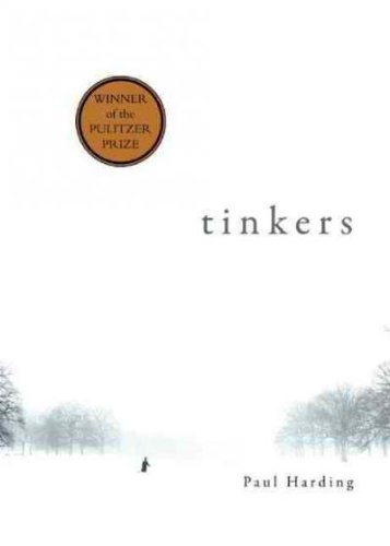 (TINKERS)TINKERS BY HARDING, PAUL[AUTHOR]Hardcover{Tinkers} on 2009