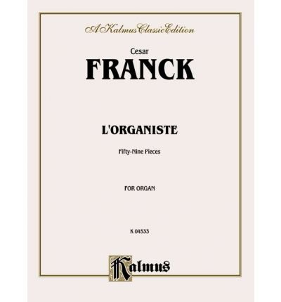 Download [(L'Organiste: Fifty-Nine Pieces)] [Author: C'Sar Franck] published on (March, 2000) PDF