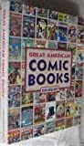Great American Comic Books, Ron Goulart, 0785355901