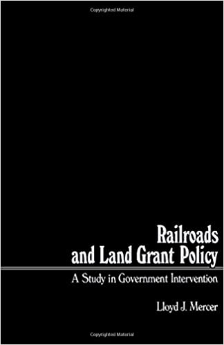 Book Railroads and Land Grant Policy: Study in Government Intervention