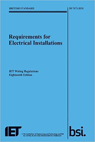 Tremendous Requirements For Electrical Installations Iet Wiring Regulations Wiring Digital Resources Otenewoestevosnl
