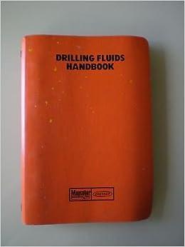 Drilling Fluids Handbook Version 2 1 Miswaco Amazon Com Books