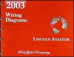 2003 lincoln aviator wiring diagram manual original lincoln amazon rh amazon com 2004 lincoln aviator wiring diagram 2003 lincoln aviator wiring diagram