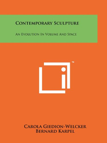 Contemporary Sculpture: An Evolution in Volume and ()