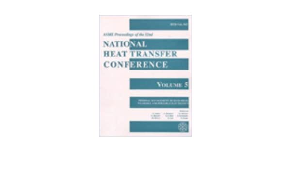 Proceedings of the 32nd National Heat Transfer Conference