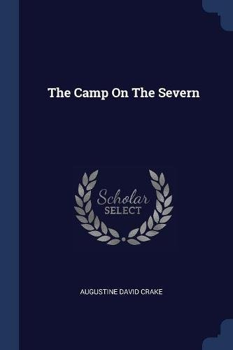 Download The Camp On The Severn ebook