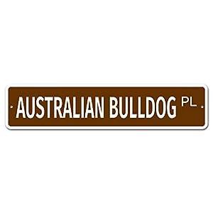 "Jeartyca Australian Bulldog 4"" x 18"" Novelty Street Sign Aluminum Location Sign Metal Decor Metal Tin Signs for Home Decor 18"