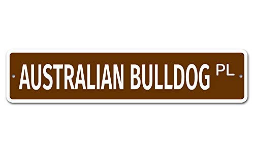 "Jeartyca Australian Bulldog 4"" x 18"" Novelty Street Sign Aluminum Location Sign Metal Decor Metal Tin Signs for Home Decor 1"