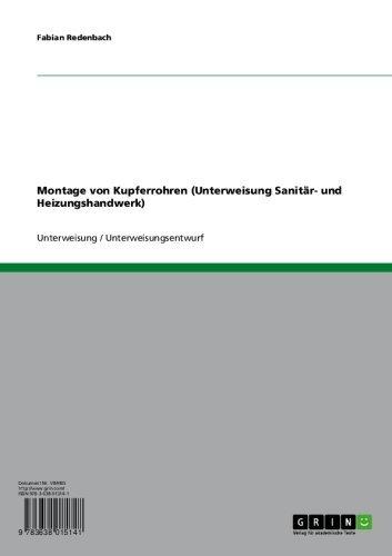 Montage von Kupferrohren (Unterweisung Sanitär- und Heizungshandwerk) (German Edition)