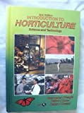 Introduction to Horticulture : Science and Technology, Seagle, Eddie D., 0813431115