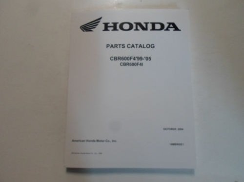 1999 2000 2001 2002 2003 2004 2005 HONDA CBR600F4 CBR600F4I Parts Catalog NEW (Honda Engine Cbr600f4)