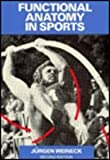 Functional Anatomy in Sports, Weineck, Jurgen, 0815191928