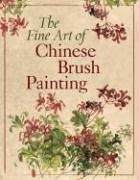 (The Fine Art of Chinese Brush Painting)