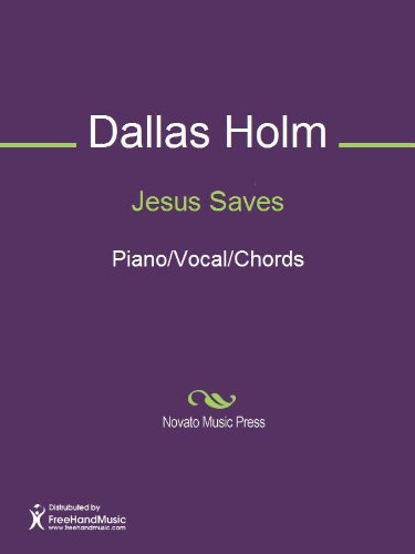 Jesus Saves Kindle Edition By Dallas Holm Larry Bryant Arts