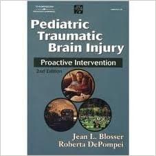 Pediatric Traumatic Brain Injury: Proactive Intervention (Neurogenic Communication Disorders) 2nd (second) edition