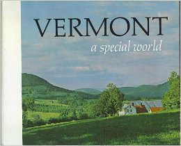 Vermont: A Special World