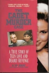 The Cadet Murder Case: A True Story of Teen Love and Deadly Revenge (Onyx True Crime) Mass Market Paperback