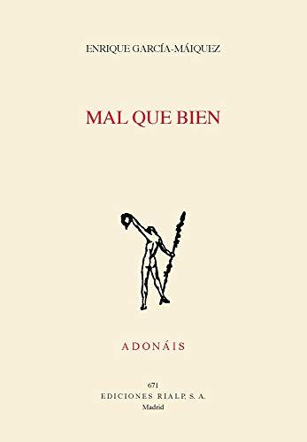 Mal que bien: 671 (Poesía. Adonáis) por Enrique García-Máiquez López