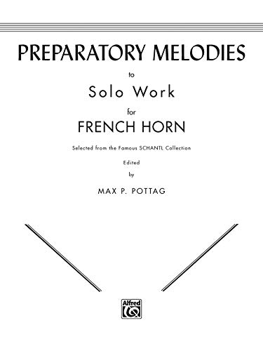 Preparatory Melodies to Solo Work for French Horn (from -