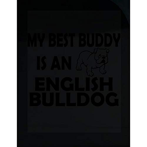 Peyton Winks My Best Buddy is an English Bulldog - Cute Dog Lover - Transparent Sticker