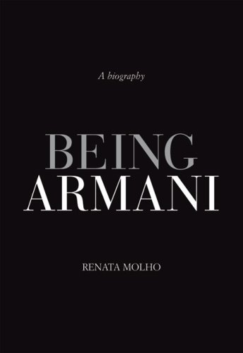 Being Armani: A Biography (Armani Express)