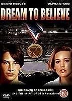 Dream To Believe