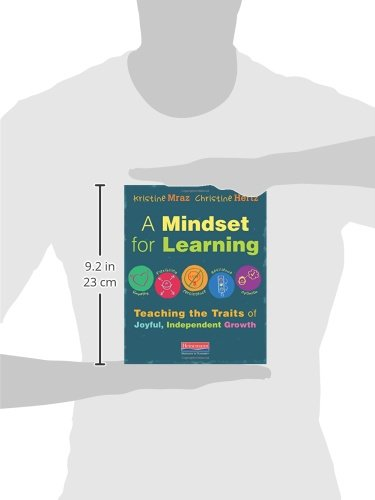 A Mindset for Learning: Teaching the Traits of Joyful, Independent Growth dimensions