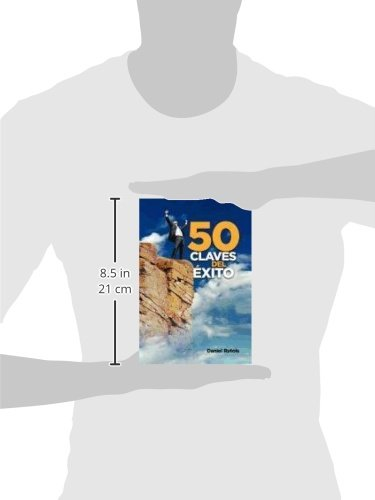 50 Claves del Exito (Spanish Edition): Daniel Rutois: 9781463308056: Amazon.com: Books