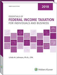 Essentials of Federal Income Taxation for Individuals and Business (2018) -  Linda M. Johnson, Student, Paperback