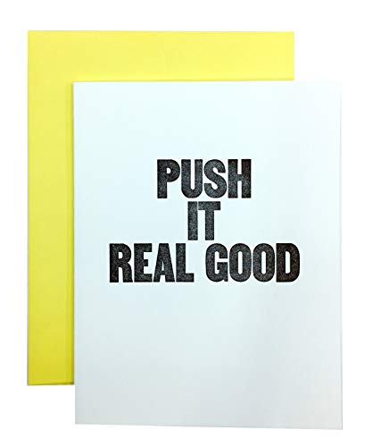 PUSH IT REAL GOOD - Funny New Baby Shower Card for Boy or Girl -