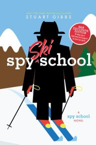Spy Ski School (Exclusive Edition) (Spy School Series #4) (Spy Ski)
